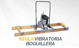 Regla Vibratoria Boquillera